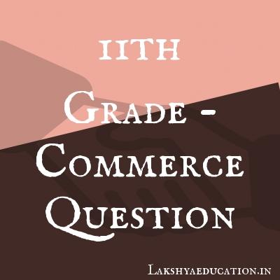 11th grade - commerce Questions