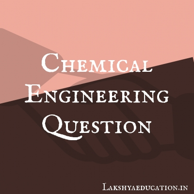 chemical engineering Questions