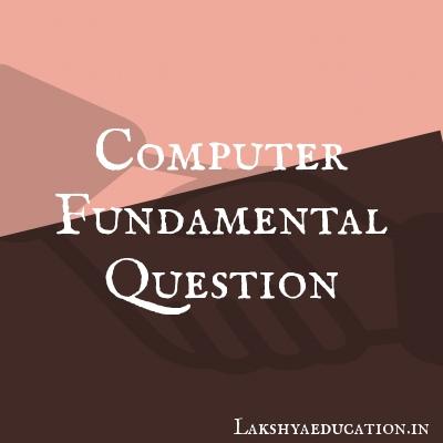 computer fundamental Questions